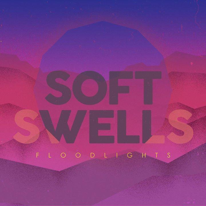 Soft Swells Tour Dates