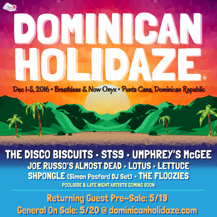 The Disco Biscuits @ Dominican Holidaze - Punta Cana, Dominican Republic