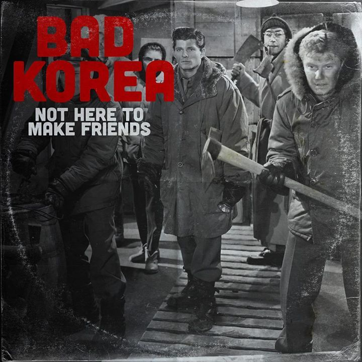 Bad Korea Tour Dates
