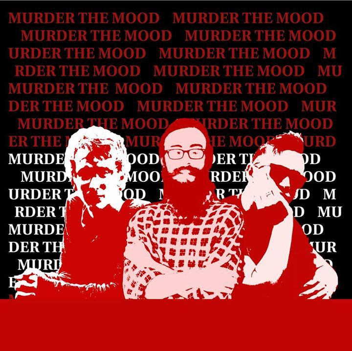 Murder The Mood Tour Dates