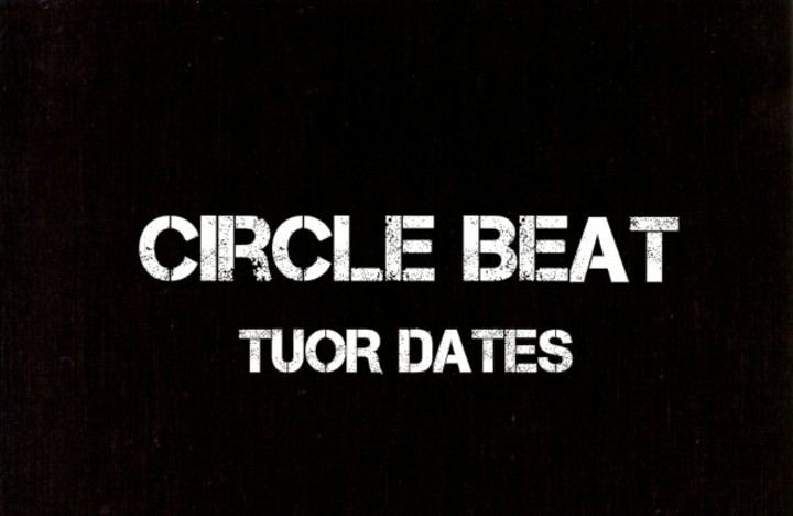 Circle Beat Tour Dates
