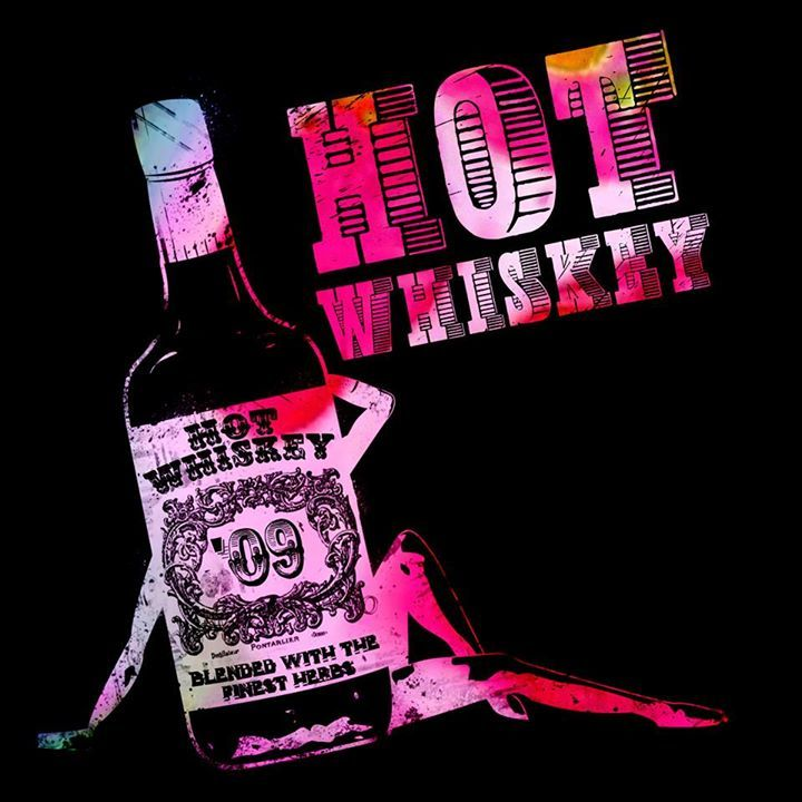 Hot Whiskey Tour Dates