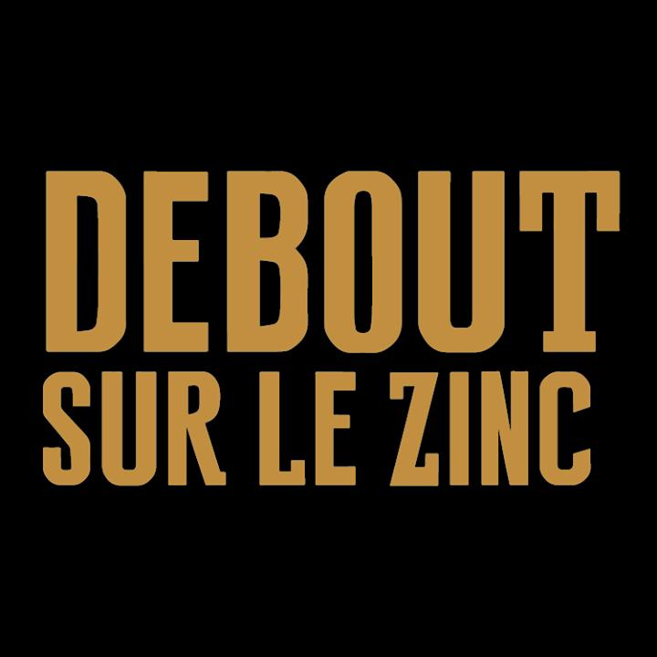 Debout sur le Zinc @ Café de la Danse - Paris, France