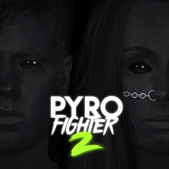 Pyro Fighter Tour Dates