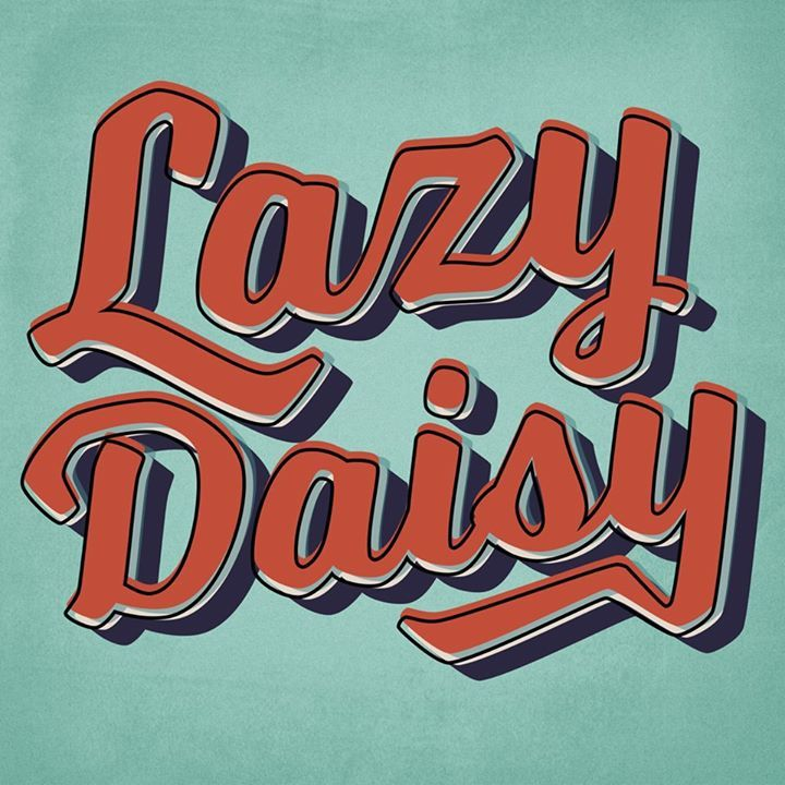 Lazy Daisy Tour Dates