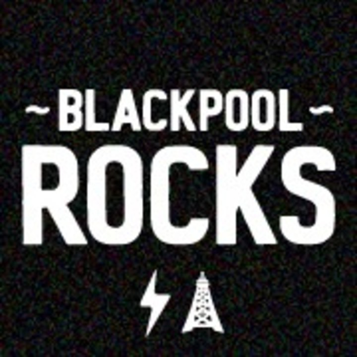 Blackpool Rocks Tour Dates