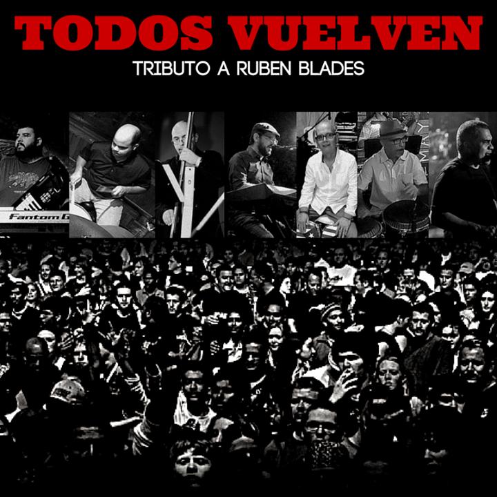 Todos Vuelven: Tributo a Rubén Blades Tour Dates