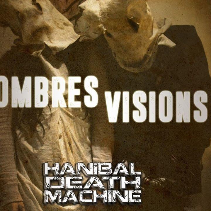 Hanibal Death Machine Tour Dates