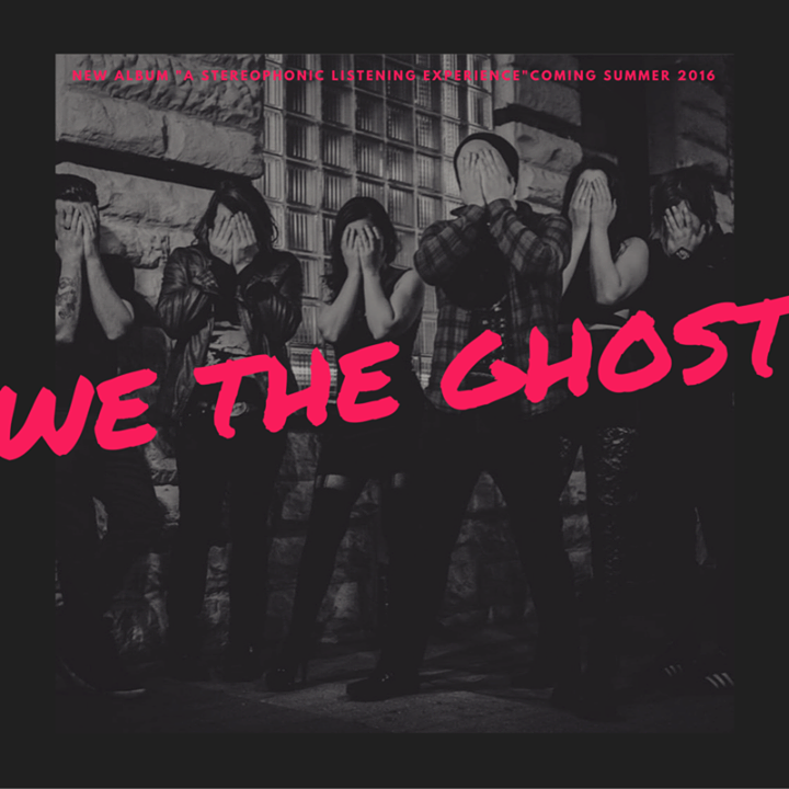 We The Ghost Tour Dates