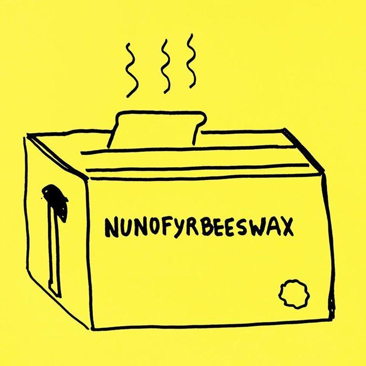 nunofyrbeeswax Tour Dates