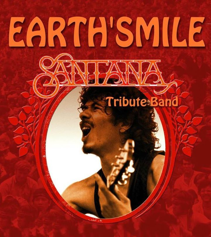 Earth' Smile - Santana Tribute Band Tour Dates