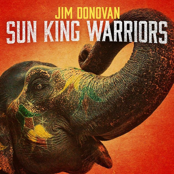 Jim Donovan and The Sun King Warriors Tour Dates
