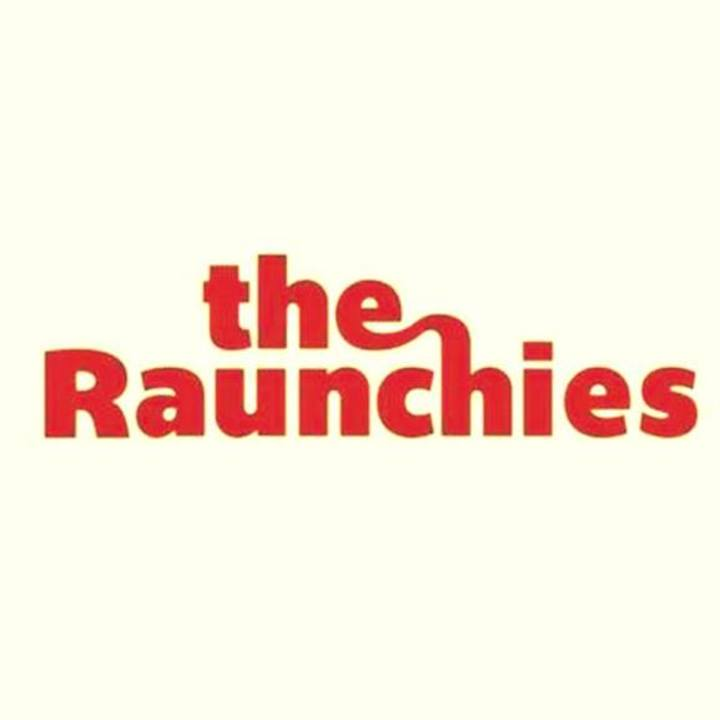 The Raunchies Tour Dates