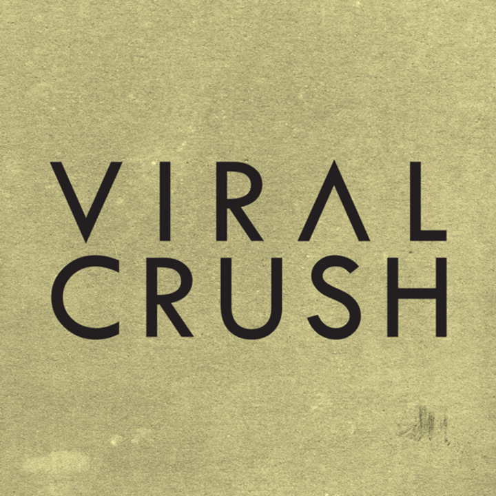 Viral Crush Tour Dates