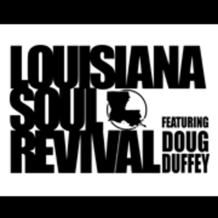 Louisiana Soul Revival feat. Doug Duffey Tour Dates