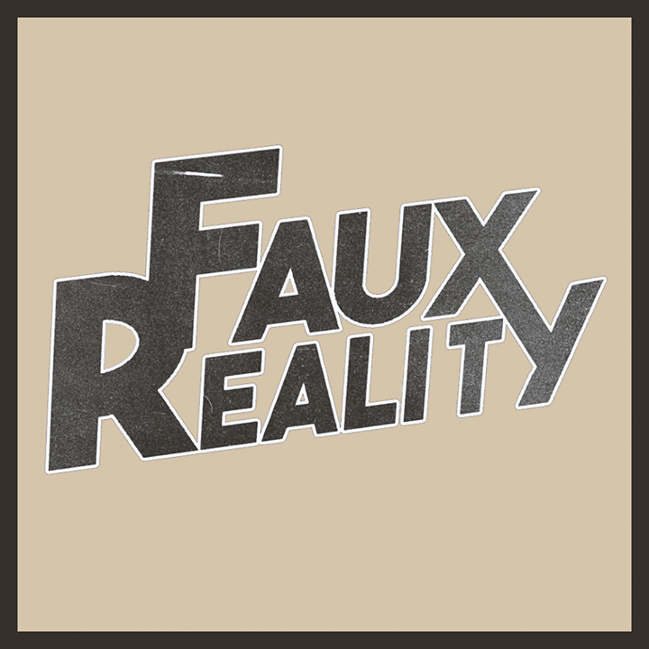 Faux Reality Tour Dates