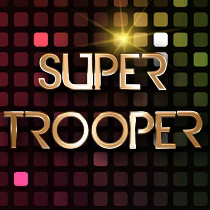 SUPER TROOPER Tour Dates
