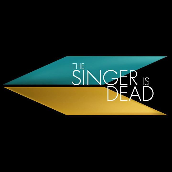 the Singer is Dead Tour Dates