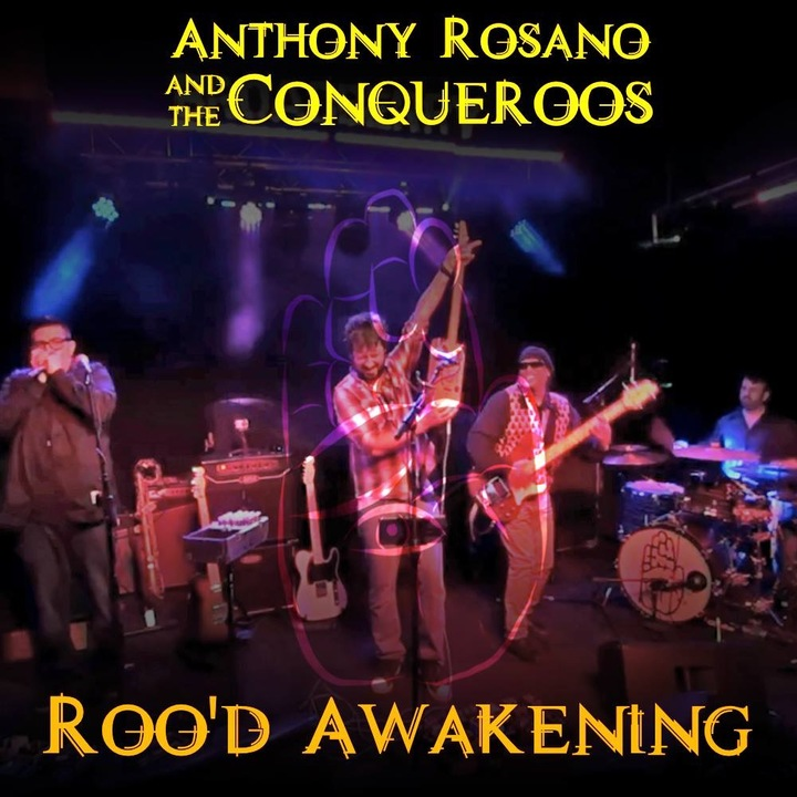 Anthony Rosano and The Conqueroos Tour Dates