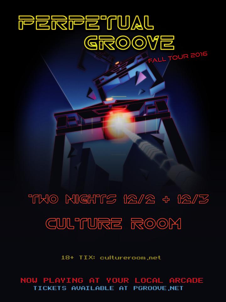 Perpetual Groove @ Cullture Room - Fort Lauderdale, FL