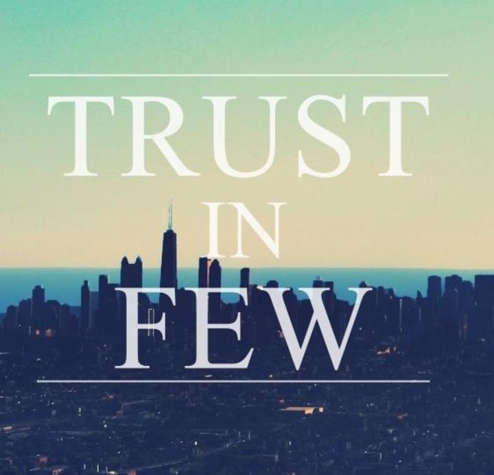 Trust In Few Tour Dates