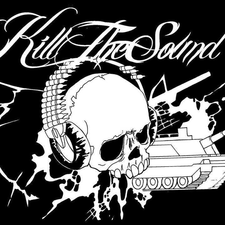 Kill The Sound Tour Dates