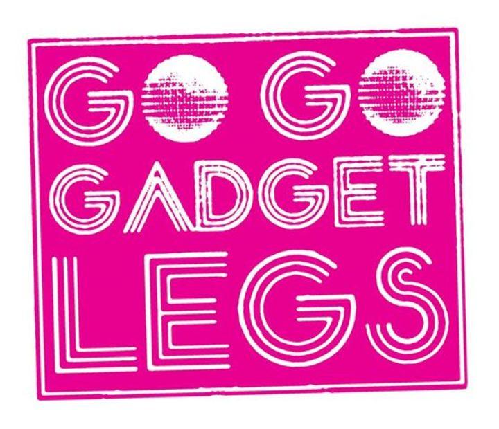 Go Go Gadget Legs Tour Dates