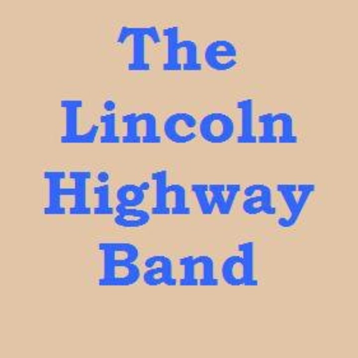 Lincoln Highway Band Tour Dates