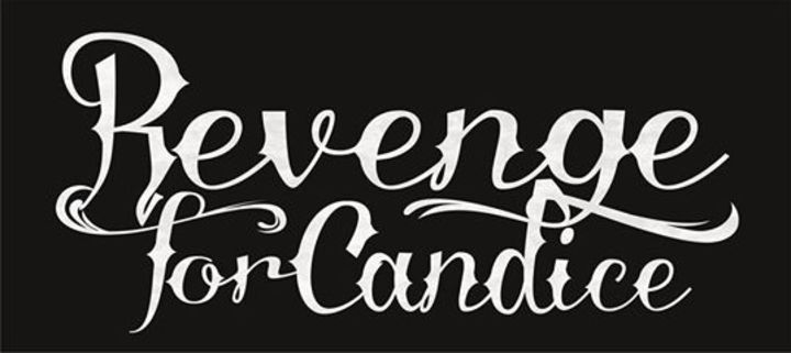 REVENGE FOR CANDICE Tour Dates