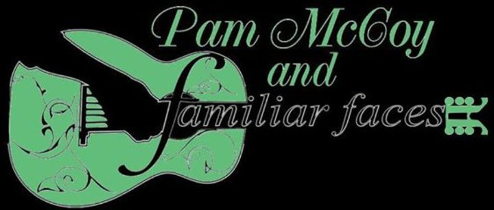 Pam McCoyFamiliar Faces Tour Dates