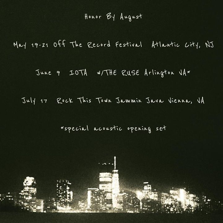 Honor By August Tour Dates