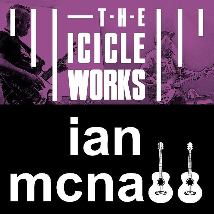 Ian McNabb @ THE ICICLE WORKS - O2 ACADEMY - Sheffield, United Kingdom
