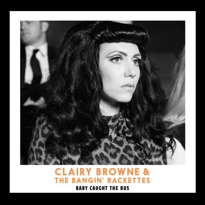 Clairy Browne & the Bangin' Rackettes Tour Dates