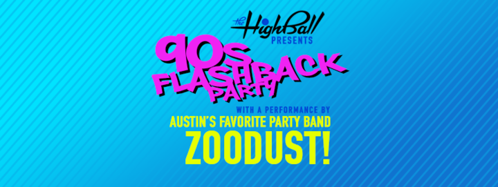 Zoodust: 90's Cover Band @ The Highball - Austin, TX