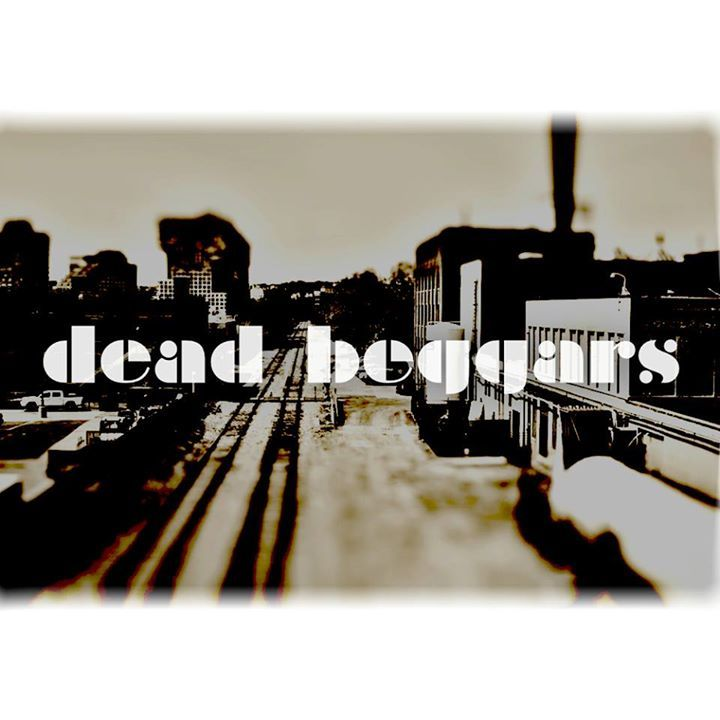 Dead Beggars Tour Dates