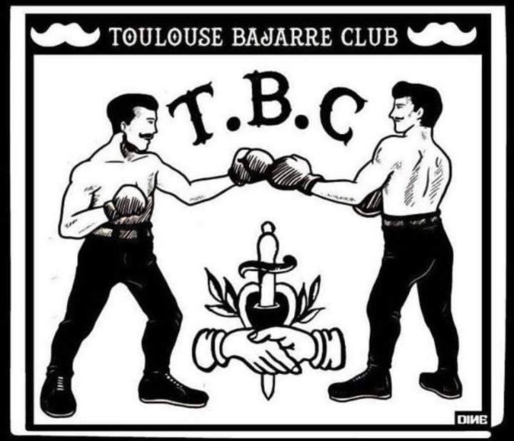 Toulouse Bajarre Club Tour Dates