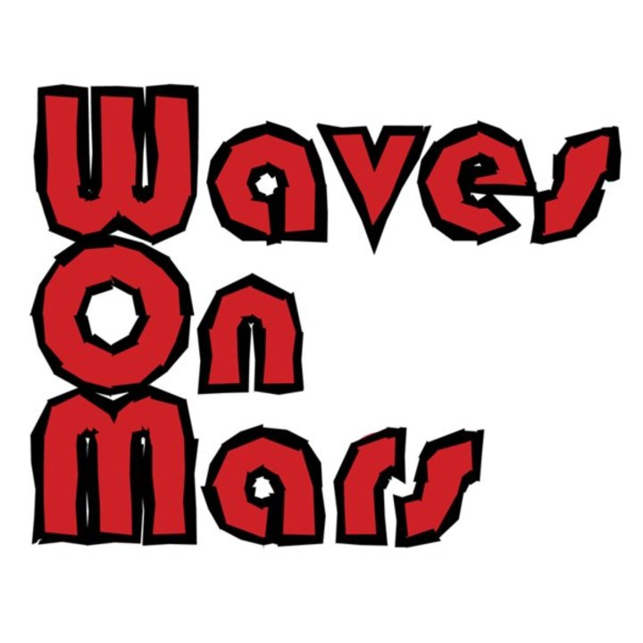 Waves On Mars Tour Dates