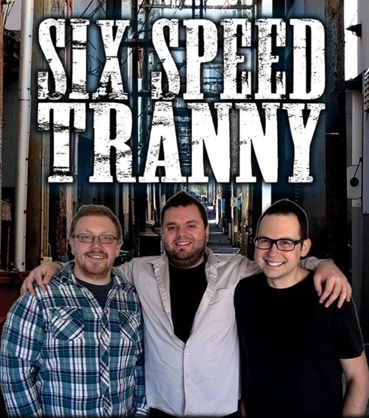 Six Speed Tranny Tour Dates