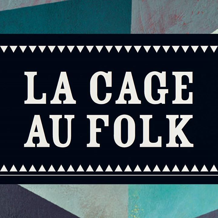 la cage au folk Tour Dates
