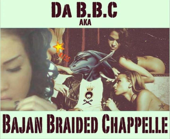 Da B.B.C Also Known As Bajan Braided Chappelle Tour Dates