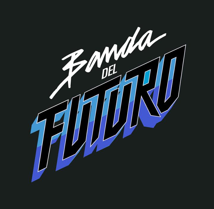 BANDA DEL FUTURO Tour Dates