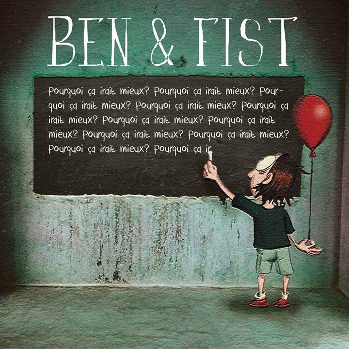 Ben & Fist Tour Dates