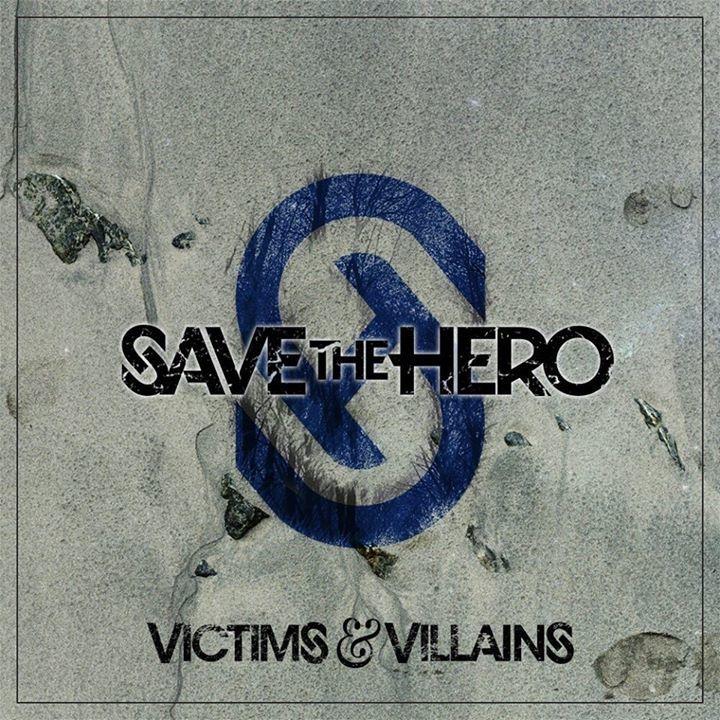 Save The Hero Tour Dates