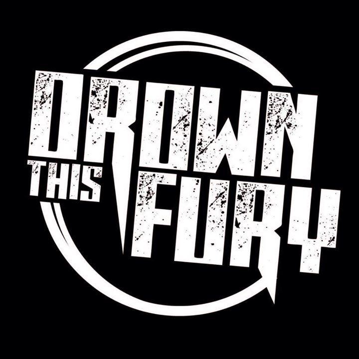 Drown This Fury Tour Dates