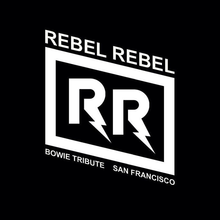 Rebel Rebel - San Francisco Tour Dates