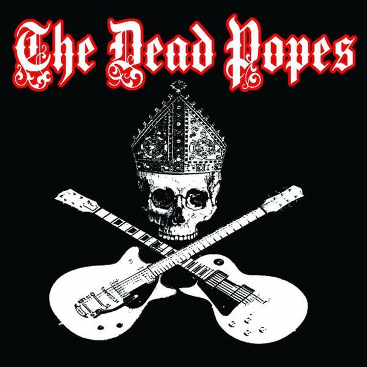 THE DEAD POPES Tour Dates