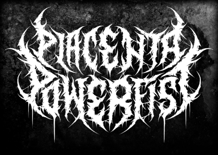 Placenta Powerfist Tour Dates