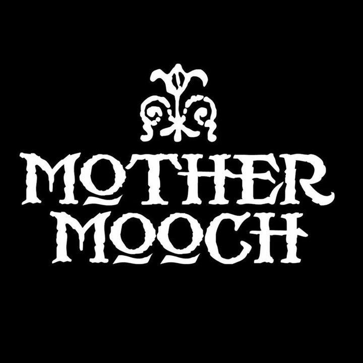 Mother Mooch Tour Dates