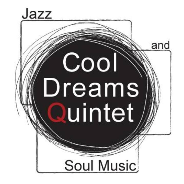 Cool Dreams Quintet Tour Dates