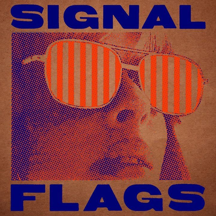 Signal Flags Tour Dates